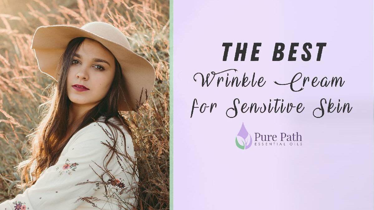 Best Wrinkle Cream – 10 Best Wrinkle Creams To Choose
