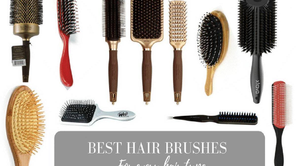 Best Hair Brush – 5 Best Hair Brushes for Every Hair Type