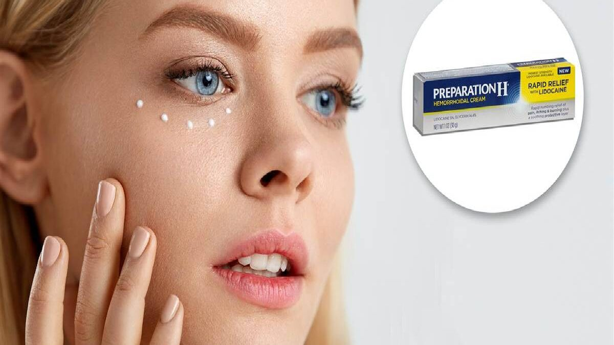 Preparation H For Eye Bags – Causes, Does Preparation H Work, and More