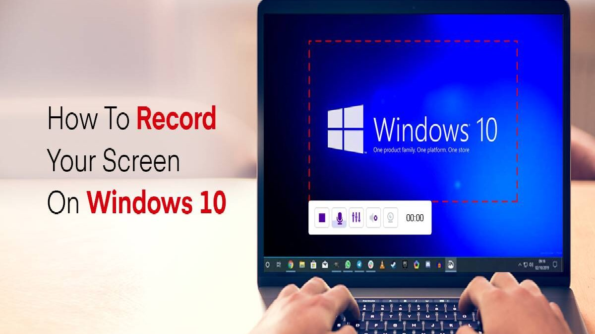 Record Screen Windows 10 – Steps To Follow How to Record Screen Windows 10