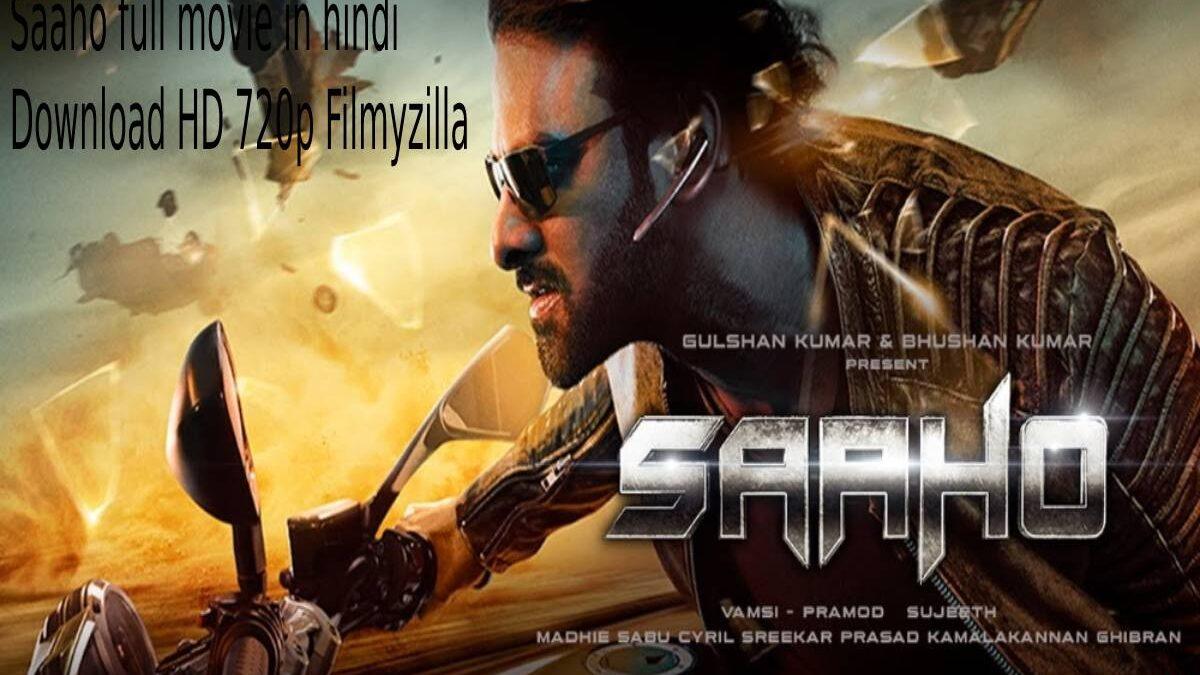Saaho (2019) Full Movie in Hindi Download HD 720p Filmyzilla