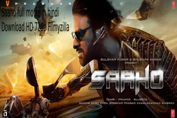 saaho full movie in hindi download hd 720p filmyzilla